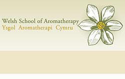 Welsh School of Aromatherapy : Ysgol Aromatherapi Cymru
